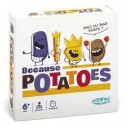 JEU BECAUSE POTATOES