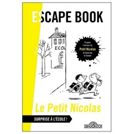 ESCAPE BOOK LE PETIT NICOLAS SURPRISE A L'ECOLE
