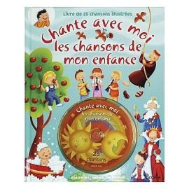 CD CHANSONS DE MON ENFANCE CHANTE AVEC MOI